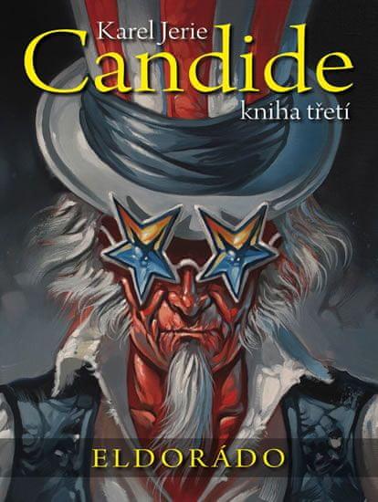 Jerie Karel: Candide 3 - Eldorádo