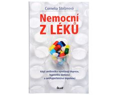 Nemocní z léků (Cornelia Stolzeová)