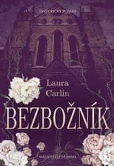 Carlin Laura: Bezbožník