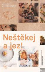 Bartoš Marek, Králová Katarína, Šemberov: Neštěkej a jez! - O chlup lepší kuchařka