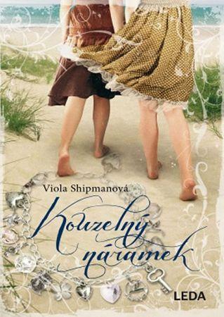 Shipmanová Viola: Kouzelný náramek