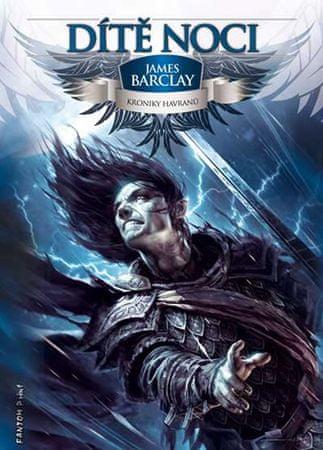 Barclay James: Kroniky Havranů 3 - Dítě Noci