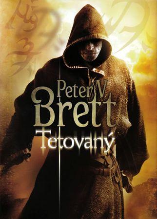 Brett Peter V.: Tetovaný