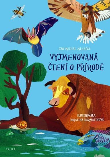 Mleziva Jan-Michal: Vyjmenovaná čtení o přírodě