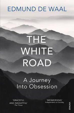 de Waal Edmund: The White Road