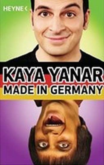 Yanar Kaya: Made in Germany