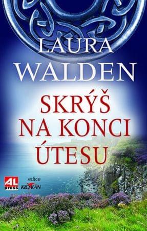 Walden Laura: Skrýš na konci útesu