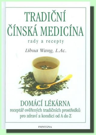 Wang Lihua: Tradiční čínská medicína