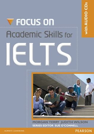 Terry Morgan: Focus on Academic Skills for IELTS NE Book/CD Pack