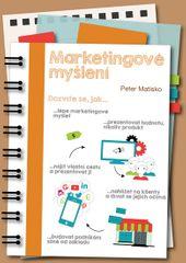 Matisko Peter: Marketingové myšlení