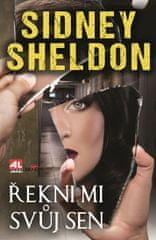 Sheldon Sidney: Řekni mi svůj sen