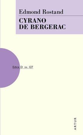 Rostand Edmond: Cyrano de Bergerac
