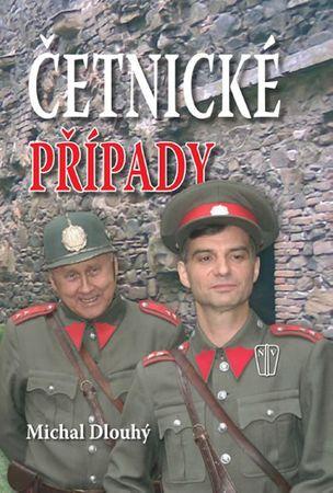 Dlouhý Michal: Četnické případy