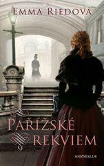 Riedová Emma: Pařížské rekviem