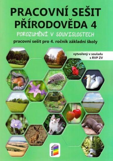 kolektiv autorů: Přírodověda 4 - Porozumění v souvislostech (pracovní sešit)