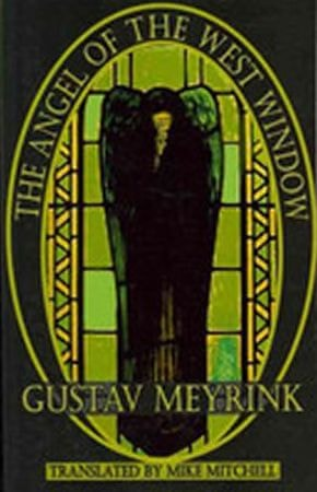 Meyrink Gustav: The Angel of the West Window (Dedalus) (Dedalus European Classics)