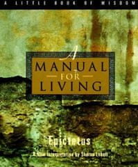 Epictetus: A Manual for Living