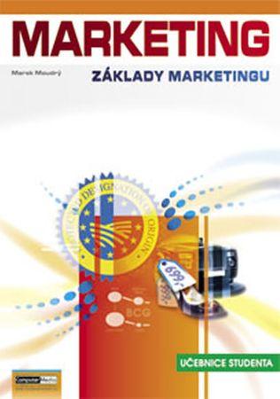Moudrý Marek: Marketing - Základy marketingu 1. - Učebnice studenta