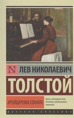 Tolstoj Lev Nikolajevič: Kreitserova sonata