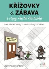 Kantorek Pavel: Křížovky a zábava s vtipy Pavla Kantorka