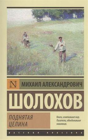 Šolochov Michal: Podnyataya tselina