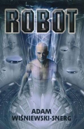 Wiśniewski-Snerg Adam: Robot