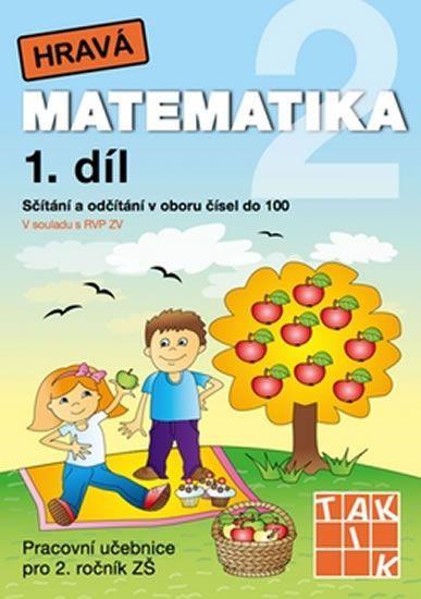 Hravá matematika 2 - Pracovní učebnice 1. díl