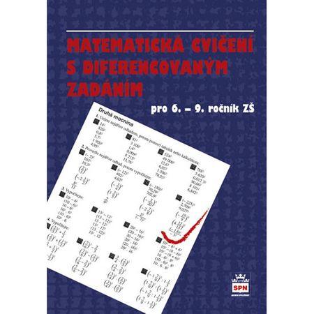 Kučinová E.: Matematická cvičení s diferencovaným zadáním pro 6.-9. ročník ZŠ