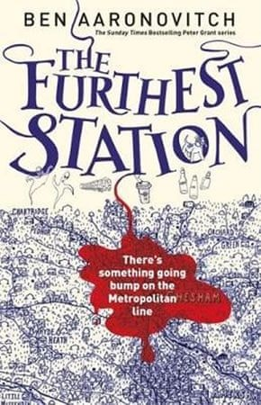 Aaronovitch Ben: The Furthest Station : A PC Grant Novella