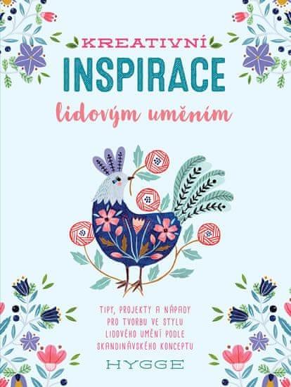 Waycott Flora: Kreativní inspirace lidovým uměním - Inspirativní tipy, projekty a nápady pro tvorbu