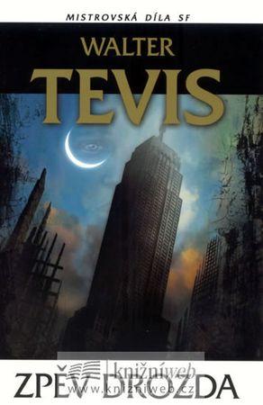 Tevis Walter S.: Zpěv drozda Mistrovská díla SF