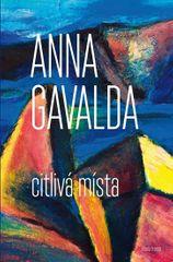 Gavalda Anna: Citlivá místa