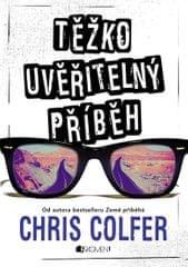Colfer Chris: Těžko uvěřitelný příběh