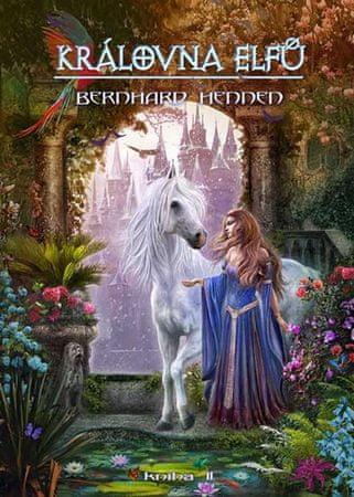 Hennen Bernhard: Královna elfů - kniha 2