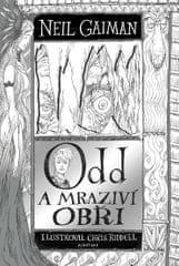 Gaiman Neil: Odd a mraziví obři