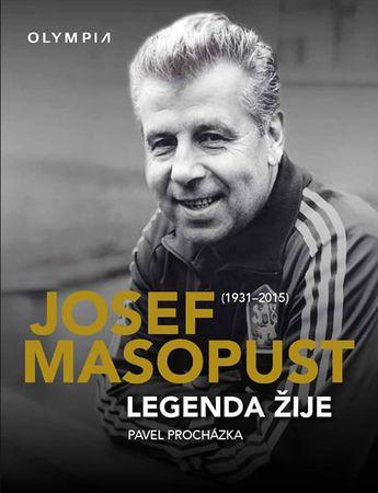 Procházka Pavel: Josef Masopust (1931-2015)- Legenda žije