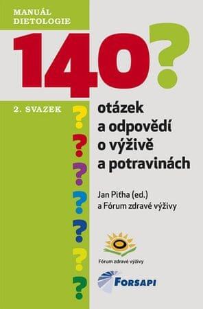 Piťha Jan: 140 otázek a odpovědí o výživě a potravinách - II. svazek