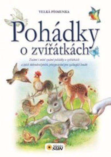 Pohádky o zvířátkách - Velká písmenka pro snadné čtení