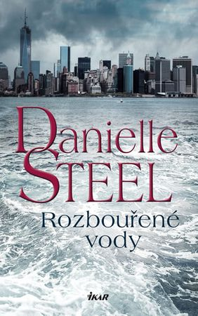 Steel Danielle: Rozbouřené vody