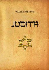 Breston Walter: Judith
