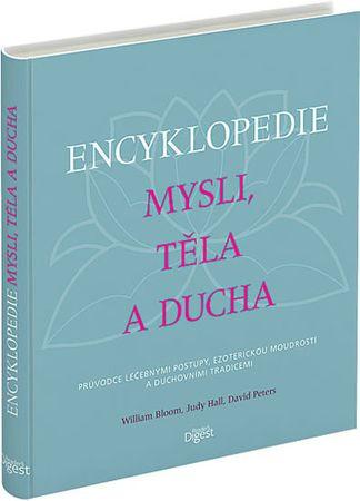 Bloom William, Hall Judy, Peters David: Encyklopedie mysli, těla a ducha