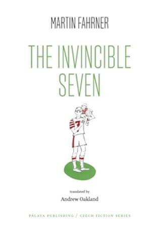 Fahrner Martin: The Invincible Seven / Steiner aneb Co jsme dělali