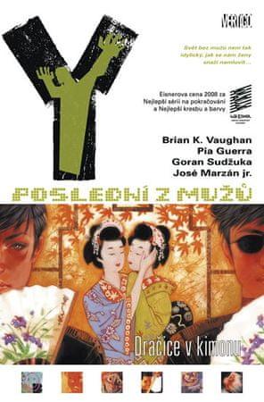 Vaughan Brian K.: Y: Poslední z mužů 8 – Dračice v kimonu