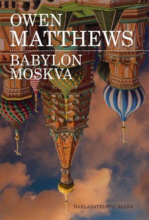 Matthews Owen: Babylon Moskva
