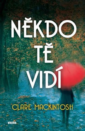Mackintosh Clare: Někdo tě vidí