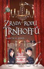 Jones Gareth P.: Zrada rodu Trnhoffů