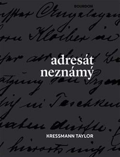 Kressmann Taylor: Adresát neznámý