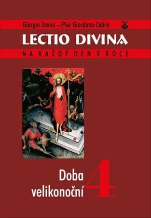 Zevini Giorgio, Cabra Pier Giordano,: Lectio divina 4 - Doba velikonoční