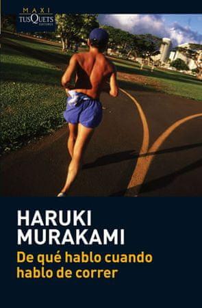 Murakami Haruki: De qué hablo cuando hablo de correr