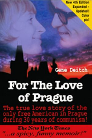 Deitch Gene: For The Love of Prague